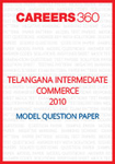 Telangana Intermediate Commerce Model Question Paper 2010