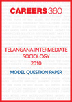 Telangana Intermediate Sociology Model Question Paper 2010