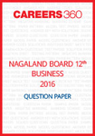 Nagaland Board 12th Business Studies Question Paper 2016