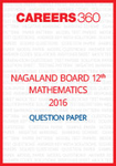 Nagaland Board 12th Mathematics Question Paper 2016