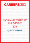 Nagaland Board 12th Philosophy Question Paper 2016