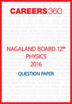 Nagaland Board 12th Physics Question Paper 2016