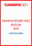 Manipur Board HSLC English Question Paper 2016