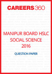 Manipur Board HSLC Social Science Question Paper 2016