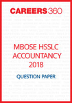 MBOSE HSSLC 2018 Question Paper Accountancy
