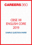 CBSE 12 English Core Sample Question Paper 2019