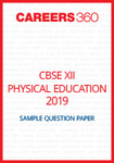 CBSE 12 Physical Education Sample Question Paper 2019