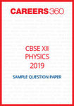 CBSE 12 Physics Sample Question Paper 2019