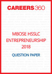 MBOSE HSSLC 2018 Question Paper Entrepreneurship