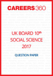 UK Board 10th Social Science Question Paper 2017