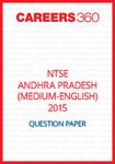 NTSE Andhra Pradesh Question Paper 2015 ( Medium - English)