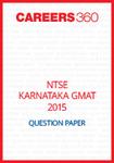 NTSE Karnataka GMAT Question Paper 2015