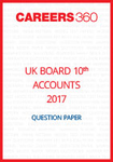 UK Board 10th Accounts Question Paper 2017