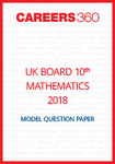 UK Board 10th Mathematics Model Question Paper 2018