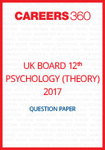 UK Board 12th Psychology Question Paper 2017