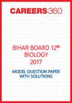 Bihar Board 12th Biology Model Question Paper 2017