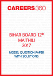 Bihar Board 12th Maithili Model Question Paper 2017
