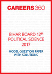 Bihar Board 12th Political Science Model Question Paper 2017