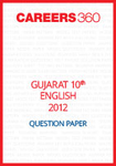 Gujarat 10th Class English Question Paper 2012