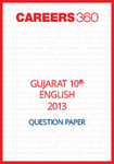 Gujarat 10th Class English Question Paper 2013