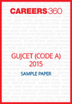 GUJCET 2015 Sample Paper (Code A)