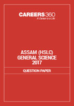 Assam HSLC Question Papers General Science 2017