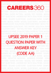 UPSEE 2019 Paper 1 Question Paper with Answer Key (CODE AA)