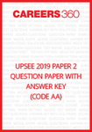UPSEE 2019 Paper 2 Question Paper and Answer Key (CODE AA)