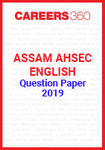 Assam AHSEC English Question Paper 2019
