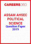 Assam AHSEC Political Science Question Paper 2019