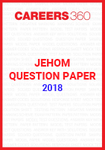 JEHOM Question Paper 2018
