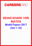 Bihar Board 10th Maths Model Papers 2017 (Set 1-10)