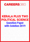 Kerala Plus Two Political Science Question Paper with Solution 2019