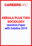Kerala Plus Two Sociology Question Paper with Solution 2019