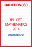 IPU CET 2014 Mathematics Question Paper