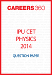 IPU CET 2014 Physics Question Paper