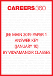 JEE Main 2019 Paper 1 Answer Key by Vidyamandir Classes (January 10)