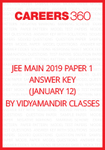 JEE Main 2019 Paper 1 Answer Key by Vidyamandir Classes (January 12)