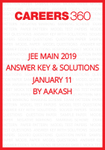 JEE Main 2019 Answer Key and Solutions- January 11 by Aakash