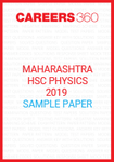 Maharashtra HSC Physics 2019 Sample Papers