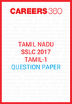 Tamil Nadu Class 10 Tamil 1 Question Paper 2017