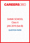 Sainik School 2019 Question paper for Class 6 Set-B (January 6)