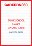 Sainik School 2019 Question paper for Class 9 Set-B (January 6)