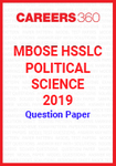 MBOSE HSSLC Political Science 2019 Question Papers