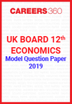 UK Board 12th Economics Model Question Paper 2019