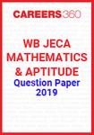 WB JECA Mathematics and Aptitude Question Paper 2019