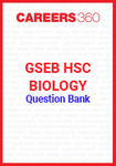 GSEB HSC Biology Question Bank