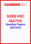 GSEB HSC Maths Question Papers (All Sets)