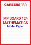 MP Board 12th Mathematics Model Paper