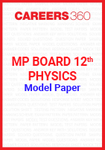 MP Board 12th Physics Model Paper